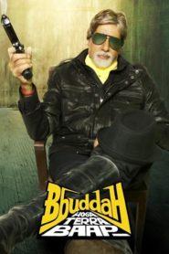 Bbuddah Hoga Terra Baap